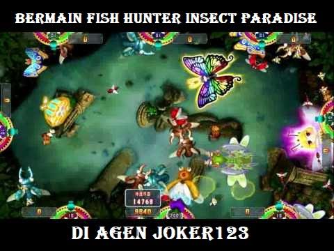 Bermain Fish Hunter Insect Paradise di Agen Joker123